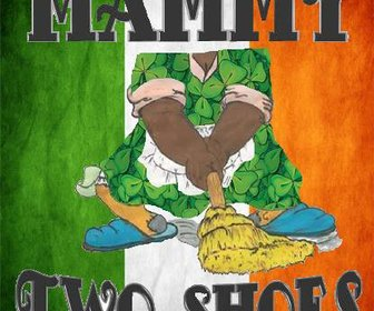 Mammy Two Shoes
